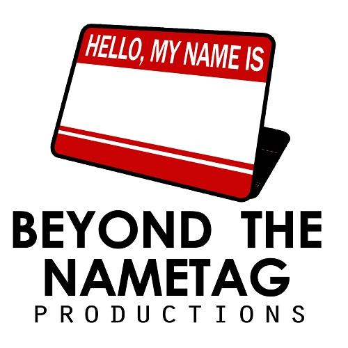 Beyond the Nametag Production (Print Logo)